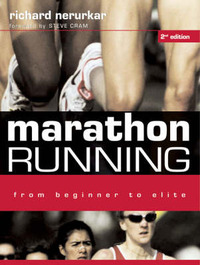 Marathon Running: From Beginning to Elite by Richard Nerurkar