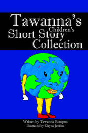 Tawanna's Children's Short Story Collections by Tawanna Bumpus image