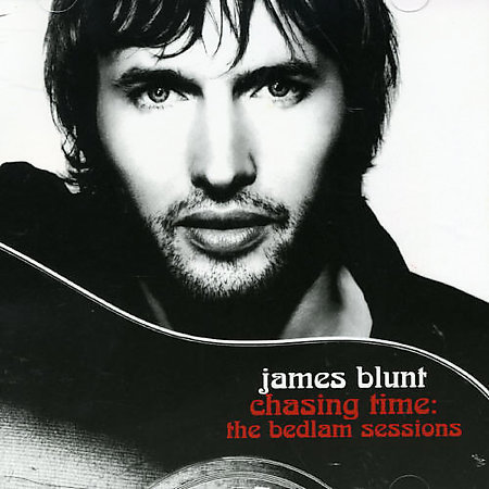 Chasing Time: The Bedlam Sessions (CD/DVD) by James Blunt