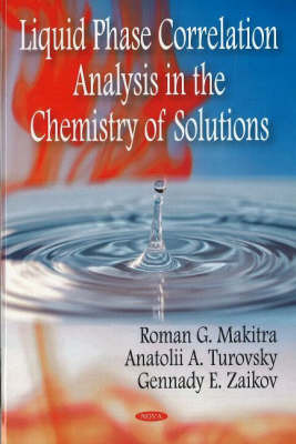 Liquid Phase Correlation Analysis in the Chemistry of Solutions