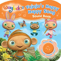 Waybuloo Yojojo's Happy Little Song Sound Book image