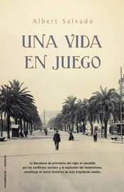 Una Vida En Juego by Albert Salvado image