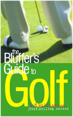 The Bluffer's Guide to Golf by Peter Gammond image