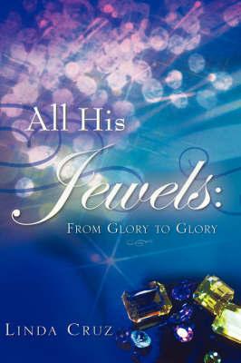 All His Jewels by Linda Cruz image