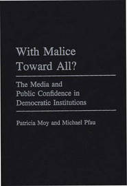 With Malice Toward All? by Patricia Moy