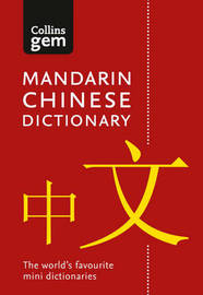 Collins Mandarin Chinese Gem Dictionary by Collins Dictionaries