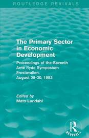 The Primary Sector in Economic Development