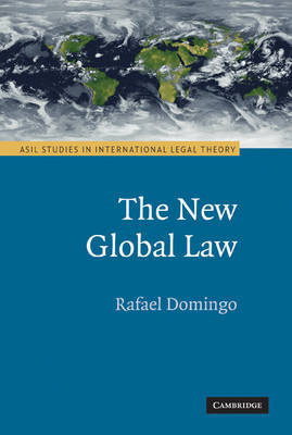 ASIL Studies in International Legal Theory by Rafael Domingo