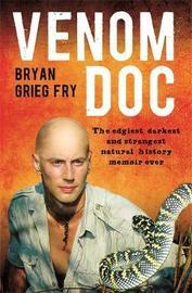 Venom Doc by Bryan Grieg Fry