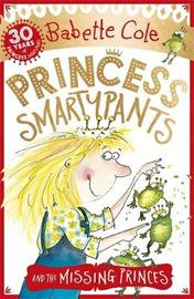 Princess Smartypants and the Missing Princes by Babette Cole image