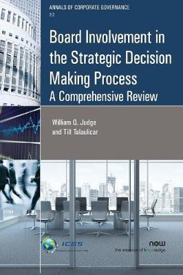 Board Involvement in the Strategic Decision Making Process by William Q. Judge