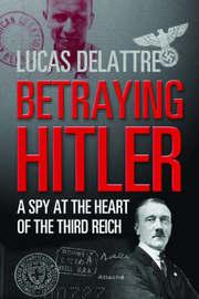 Betraying Hitler by Lucas Delattre image