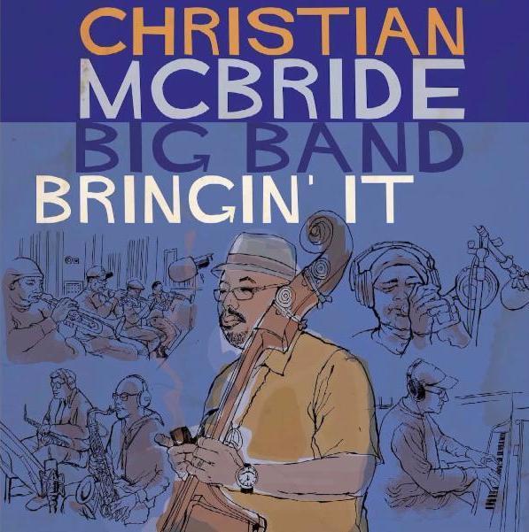 Bringin' It by Christian McBride Big Band image