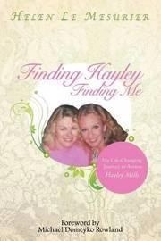 Finding Hayley Finding Me by Helen Le Mesurier