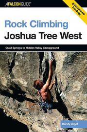 Rock Climbing Joshua Tree West by Randy Vogel
