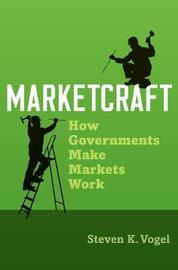 Marketcraft by Steven K. Vogel