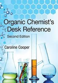 Organic Chemist's Desk Reference, Second Edition by Caroline Cooper image