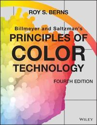Billmeyer and Saltzman's Principles of Color Technology by Roy S. Berns
