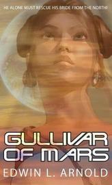 Gullivar of Mars by Edwin L. Arnold