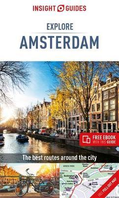 Insight Guides Explore Amsterdam (Travel Guide eBook) by APA Publications Limited