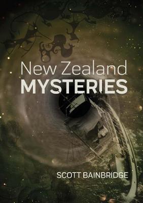 New Zealand Mysteries by Scott Bainbridge image