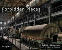 Forbidden Places by Sylvain Margaine