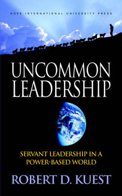 Uncommon Leadership by Robert Kuest image