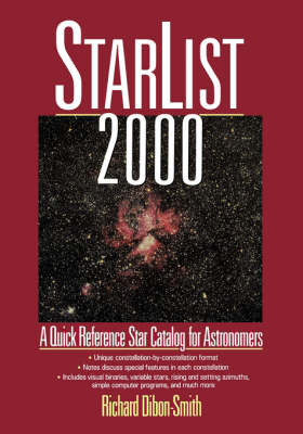 StarList 2000: Quick Reference Star Catalog for Astronomers by Richard Dibbon-Smith