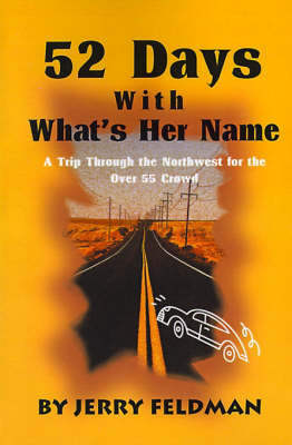 52 Days with What's Her Name by Marlene Feldman