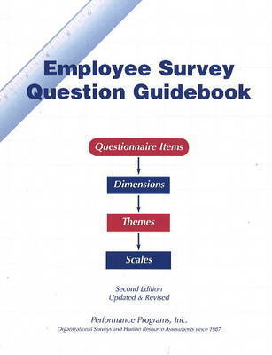 Employee Survery Question Guidebook: Questionnaire Items - Dimensions, Themes, Scales by Paul Connolly