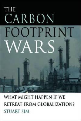 The Carbon Footprint Wars by Stuart Sim