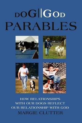Dog//God Parables by Margie Clutter image