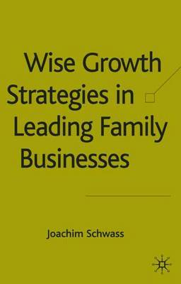 Wise Growth Strategies in Leading Family Businesses by Joachim Schwass image