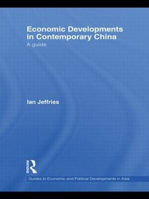 Economic Developments in Contemporary China by Ian Jeffries image