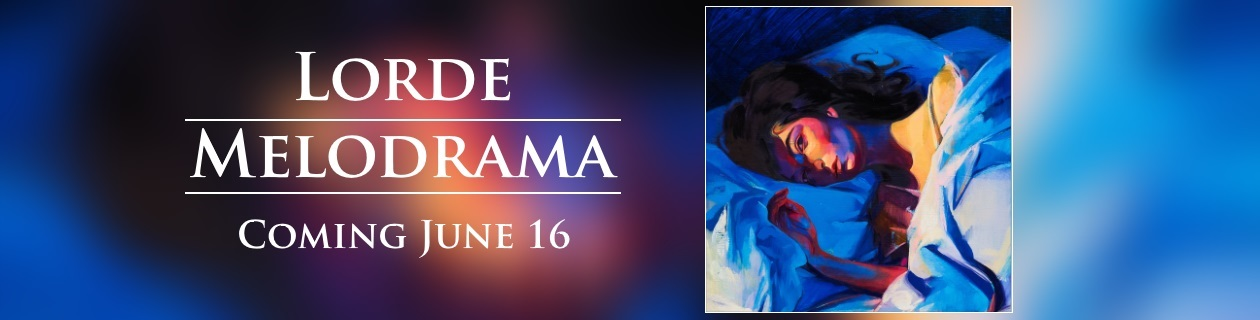 Lorde's Melodrama Coming 16 June!