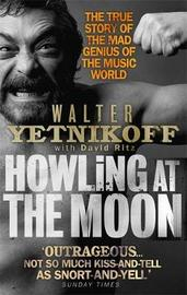 Howling At The Moon by Walter Yetnikoff image