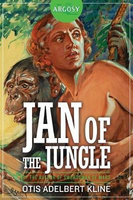 Jan of the Jungle by Otis Adelbert Kline