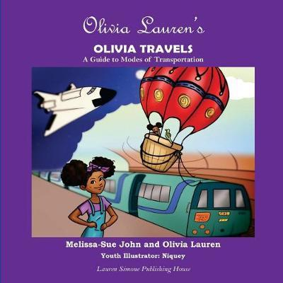 Olivia Lauren's Olivia Travels by Melissa-Sue John