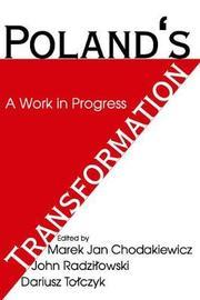 Poland's Transformation by John Radzilowski