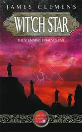 Wit'ch Star by James Clemens image