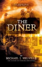 The Diner by Michael J Melville image