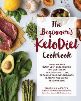The Beginner's KetoDiet Cookbook by Martina Slajerova image