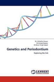 Genetics and Periodontium by Vishakha Grover