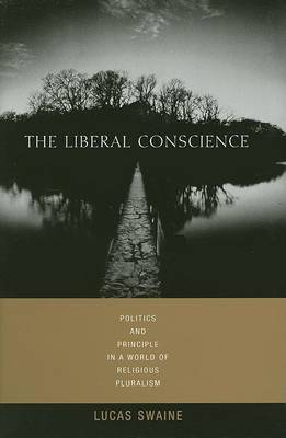 The Liberal Conscience by Lucas Swaine image