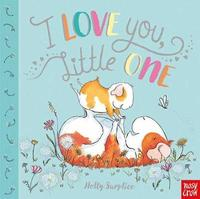 I Love You, Little One by Holly Surplice image