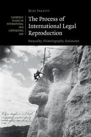 Cambridge Studies in International and Comparative Law: Series Number 137 by Rose Parfitt