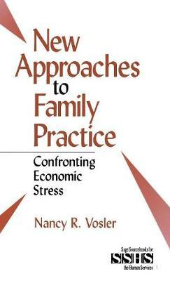 """New Approaches to Family Practice by Anne """"Nancy"""" R. Vosler"""