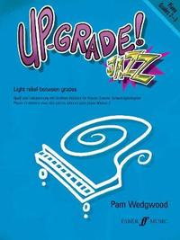 Up-Grade! Jazz Piano Grades 2-3 by Pam Wedgwood
