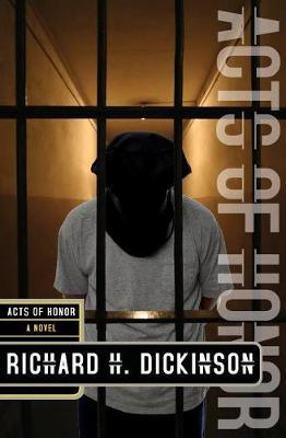 Acts of Honor by Richard H Dickinson image