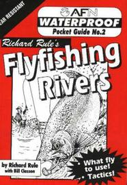 Waterproof Flyfishing Rivers by Richard Rule image